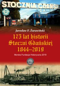 175 lat historii Stoczni Gdańskiej 1844-2019